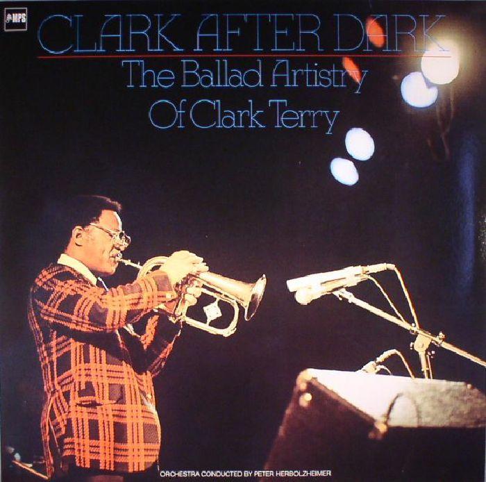 TERRY, Clark - Clark After Dark: The Ballad Artistry Of Clark Terry (reissue)