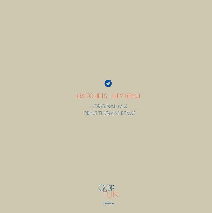HATCHETS - Hey Benji (Prins Thomas remix)