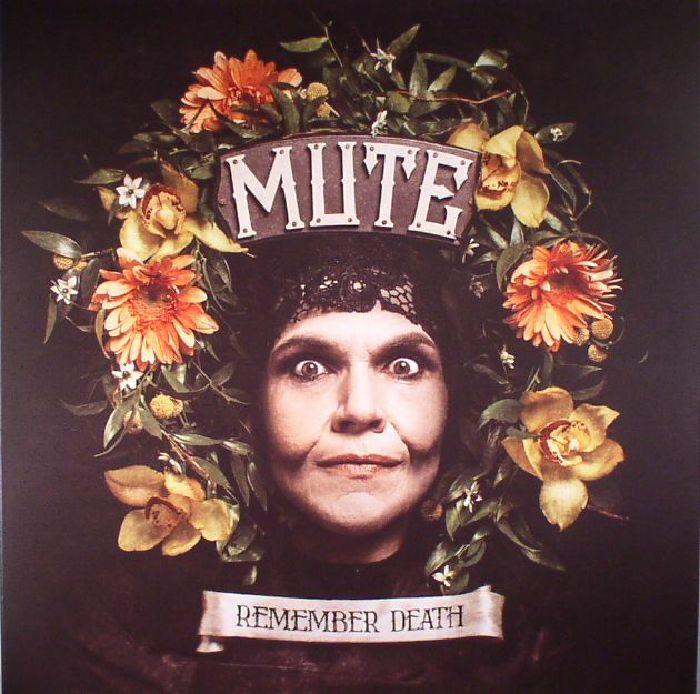 MUTE - Remember Death