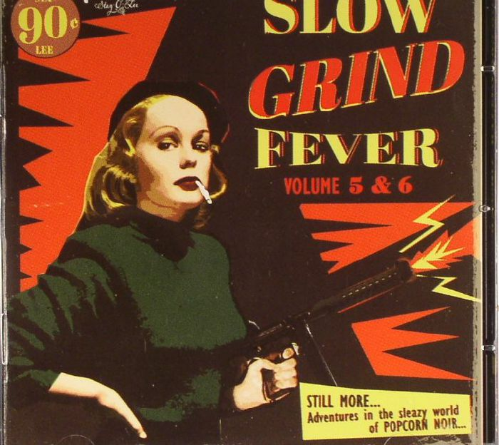 VARIOUS - Slow Grind Fever Volume 5 & 6