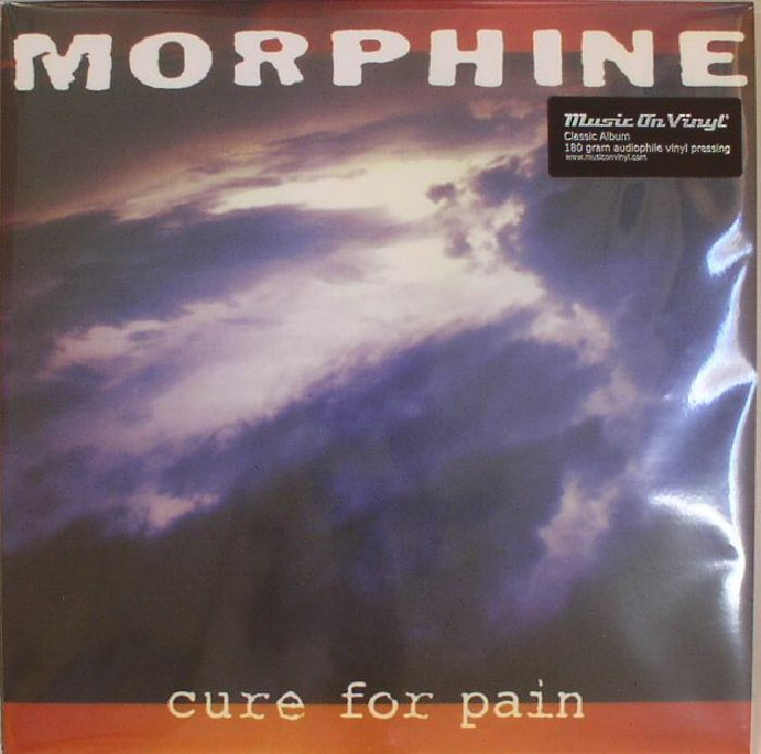 MORPHINE - Cure For Pain (reissue)