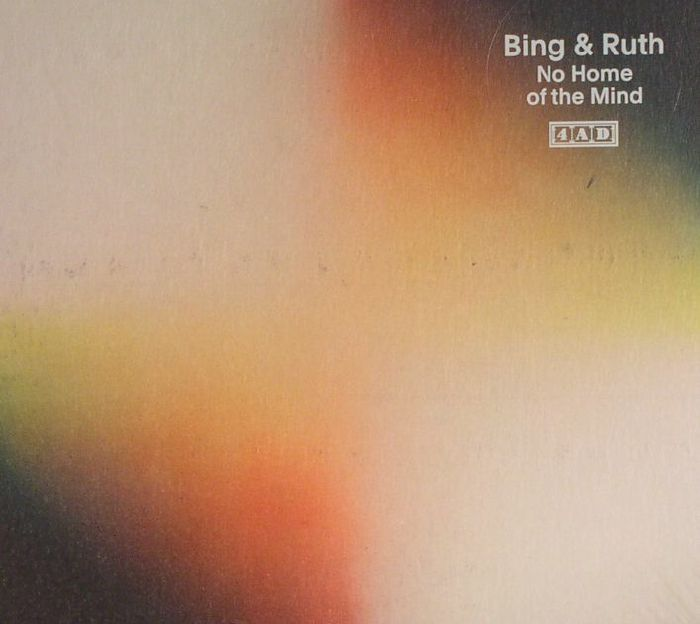 BING & RUTH - No Home Of The Mind