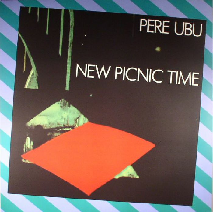 PERE UBU - New Picnic Time (reissue)