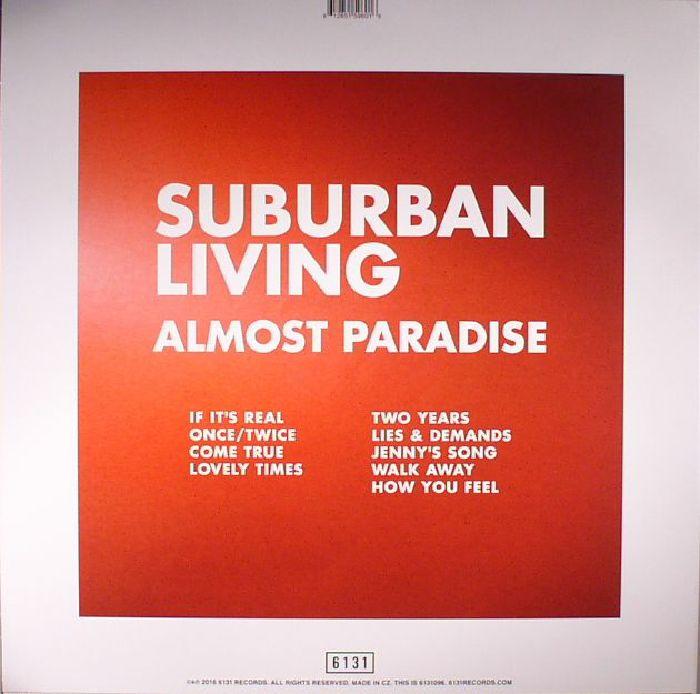 SUBURBAN LIVING - Almost Paradise
