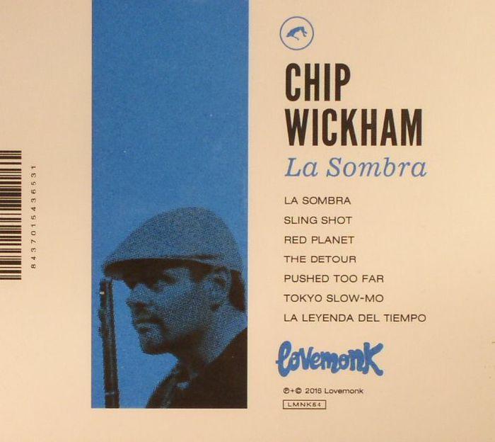 WICKHAM, Chip - La Sombra