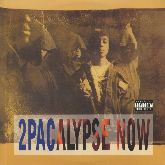 2 PAC - 2PACALYPSE NOW