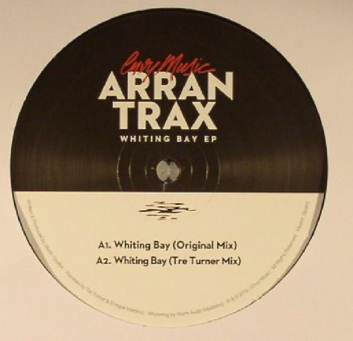 ARRAN TRAX - Whiting Bay EP