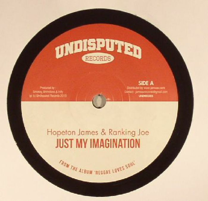 JAMES, Hopeton/RANKING JOE/MAIKAL X - Just My Imagination