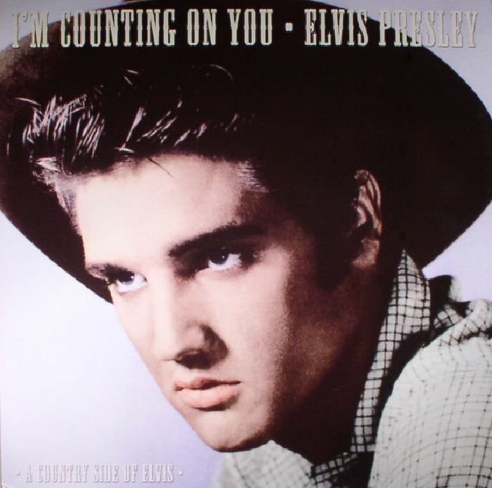 PRESLEY, Elvis - I'm Counting On You (reissue)