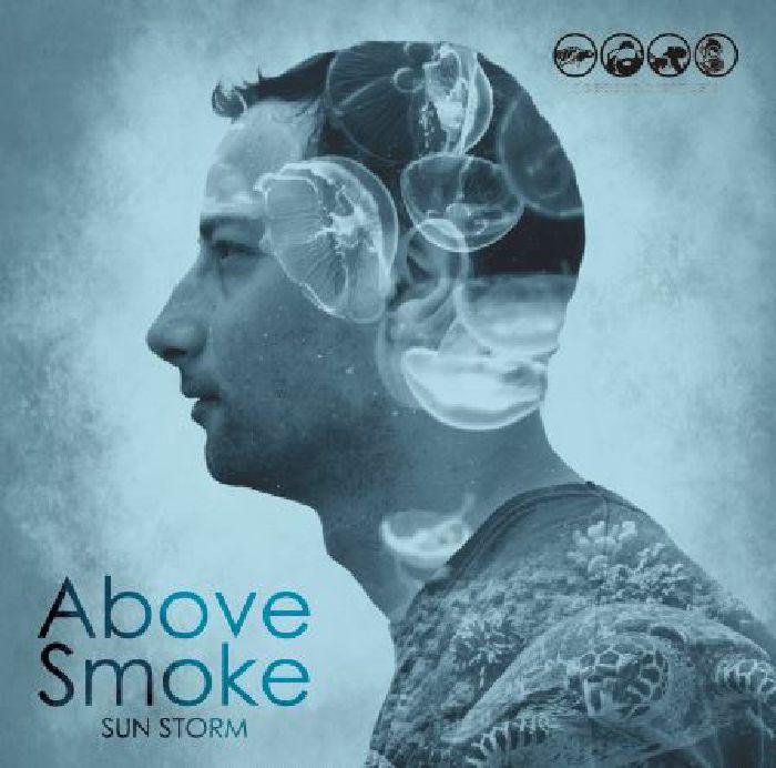 ABOVE SMOKE - Sun Storm