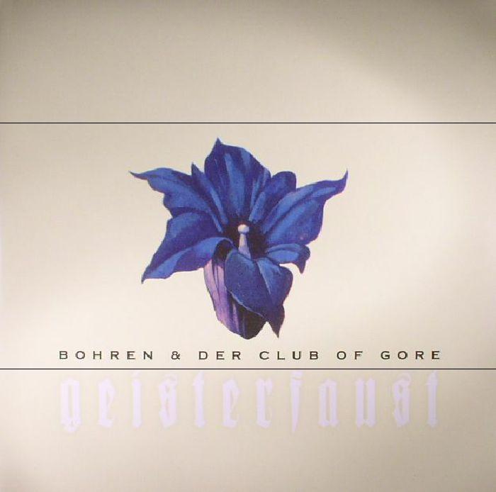 BOHREN & DER CLUB OF GORE - Geisterfaust (reissue)