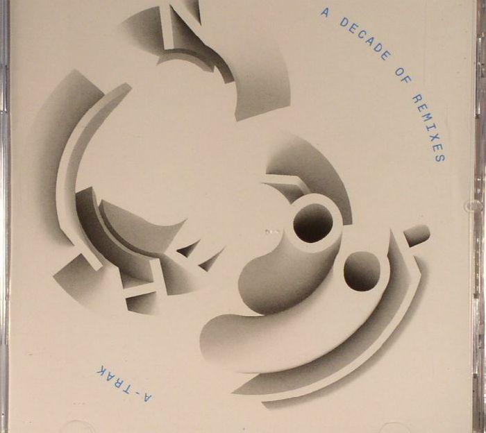 A TRAK/VARIOUS - In The Loop: A Decade Of Remixes