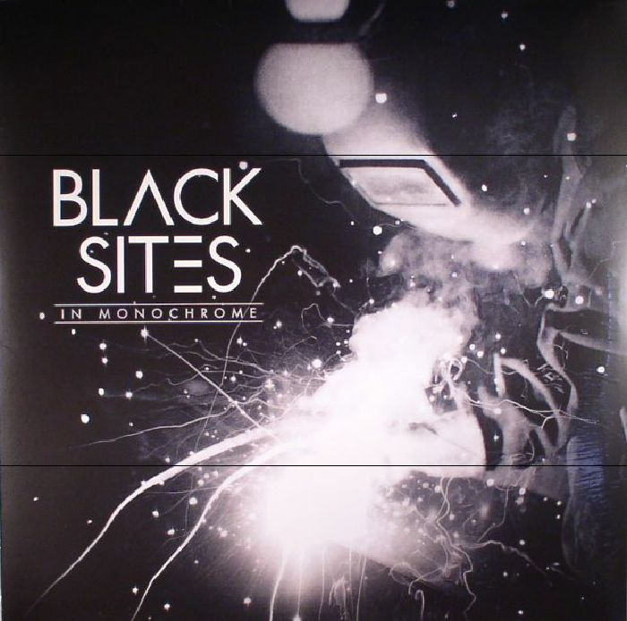 BLACK SITES - In Monochrome