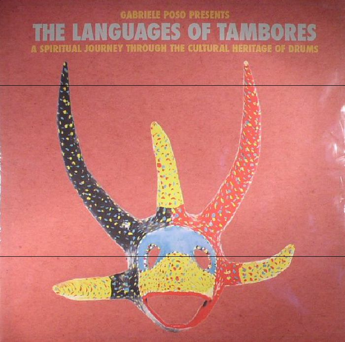 POSO, Gabriele/VARIOUS - The Languages Of Tambores: A Spiritual Journey Through The Cultural Heritage Of Drums