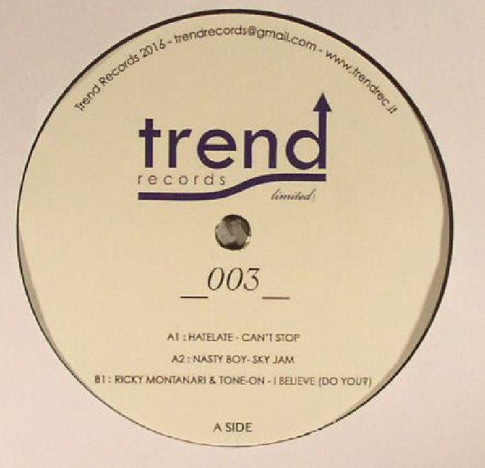 HATELATE/NASTY BOY/RICKY MONTANARI/TONE ON - Trend Records Limited 003