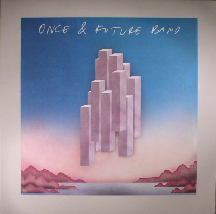 ONCE & FUTURE BAND - Once & Future Band