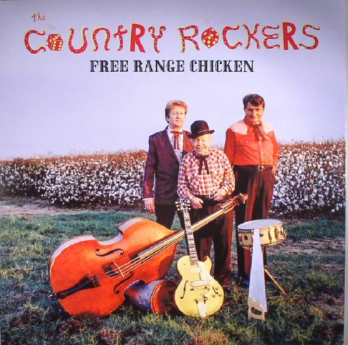 COUNTRY ROCKERS, The - Free Range Chicken (reissue)