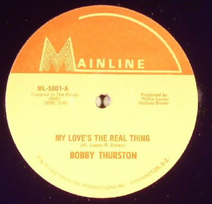 THURSTON, Bobby - My Love's The Real Thing