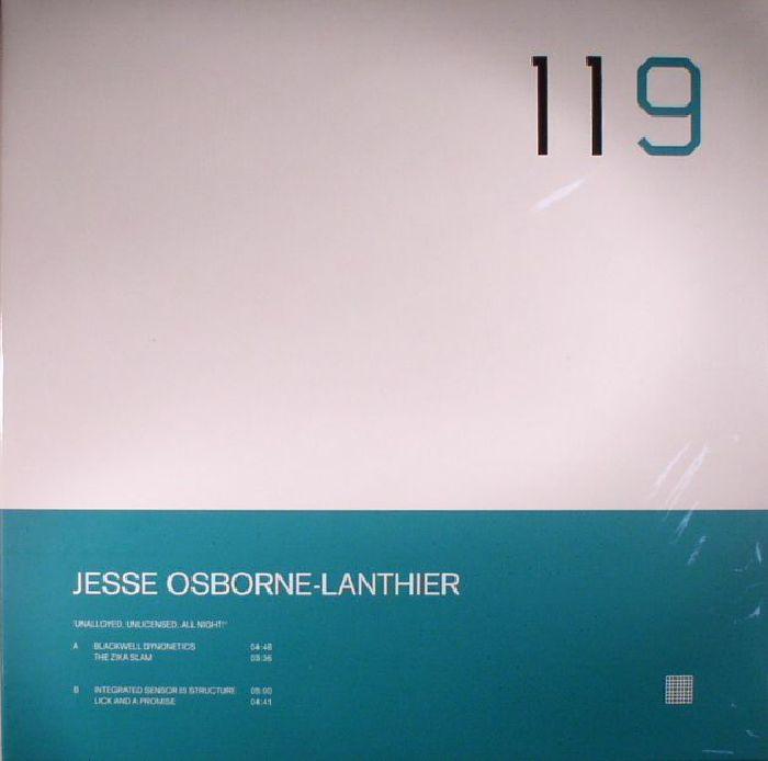 OSBORNE LANTHIER, Jesse - Unalloyed Unlicensed All Night!
