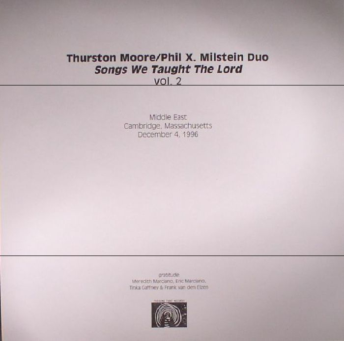 MOORE, Thurston/PHIL X MILSTEIN DUO - Songs We Taught The Lord Volume Two