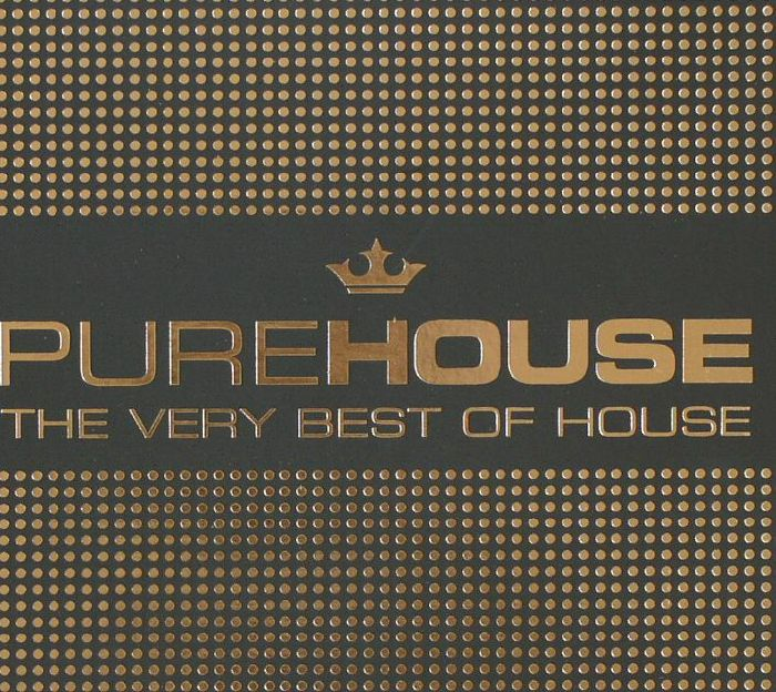 VARIOUS - Pure House: The Very Best Of House