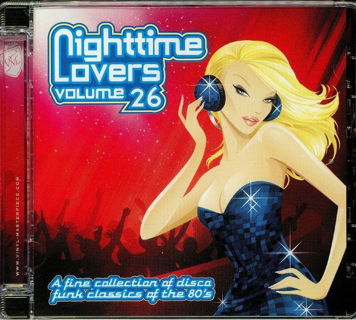 VARIOUS - Nighttime Lovers Volume 26