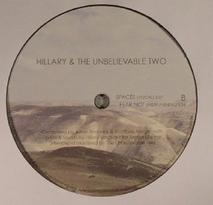 HILLARY & THE UNBELIEVABLE TWO - Fear Not