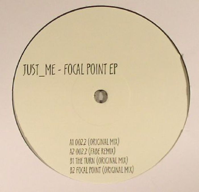 JUST ME - Focal Point EP