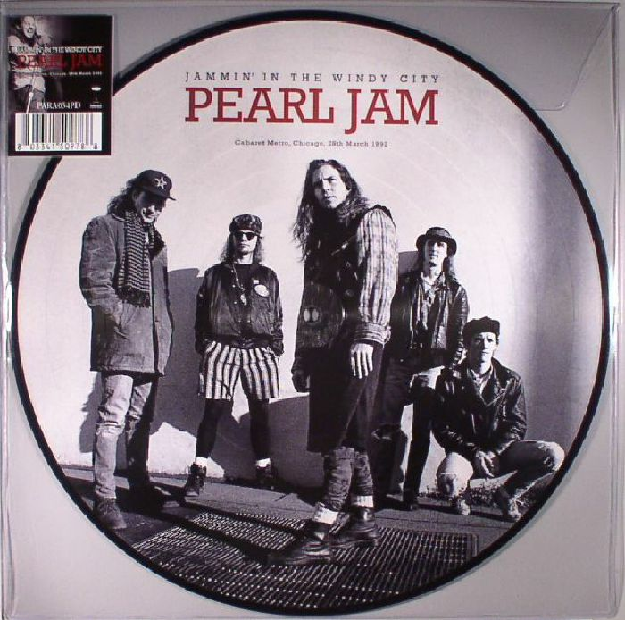 PEARL JAM - Jammin' In The Windy City: Cabaret Metro Chicago 28th March 1992
