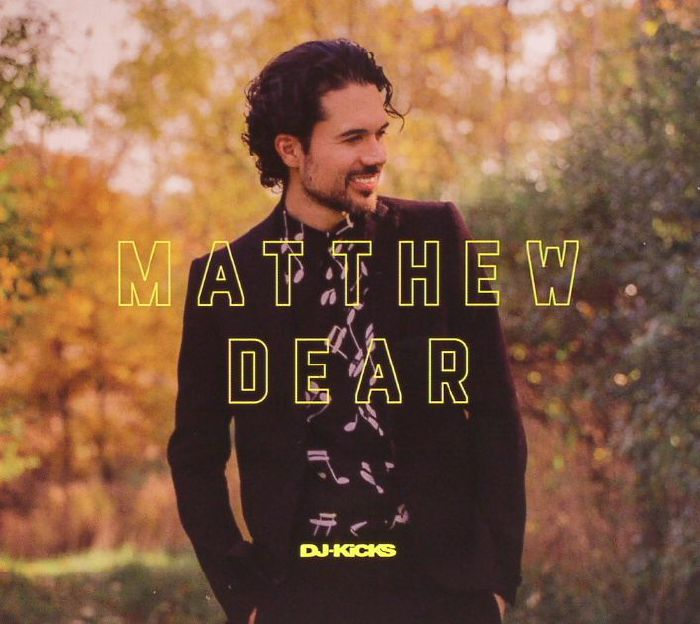 DEAR, Matthew/VARIOUS - DJ Kicks