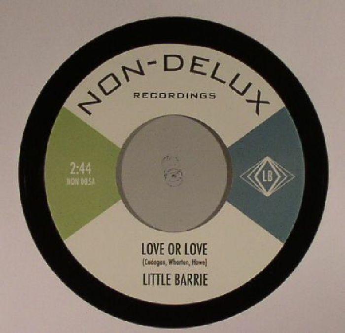 LITTLE BARRIE - Love Or Love
