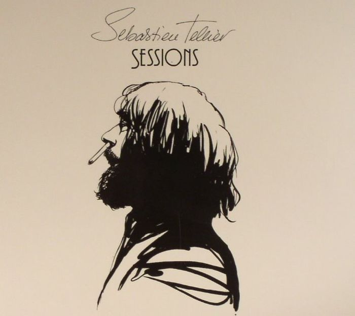 TELLIER, Sebastien - Sessions (repress)