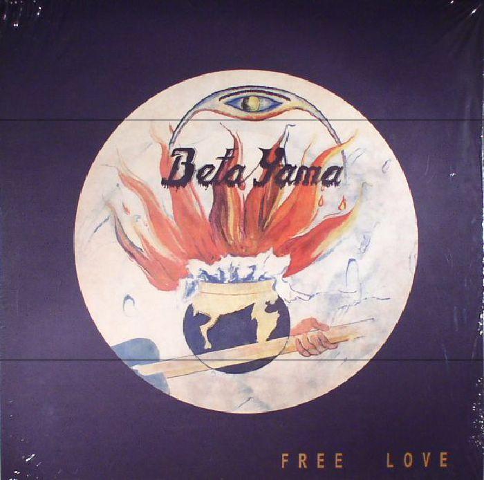 BETA YAMA GROUP, The - Free Love