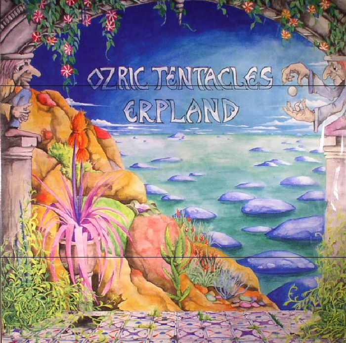 OZRIC TENTACLES - Erpland (reissue)