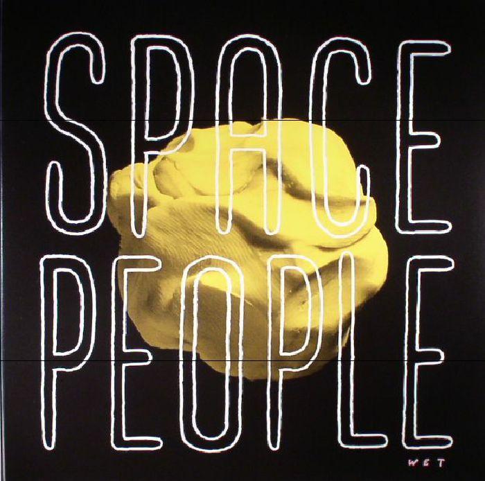 SPACE PEOPLE - Wet