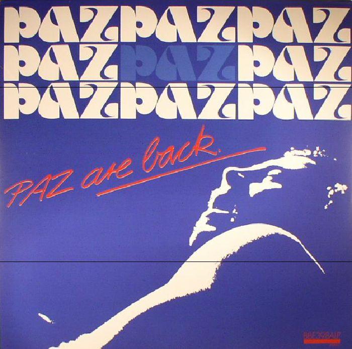PAZ - Paz Are Back
