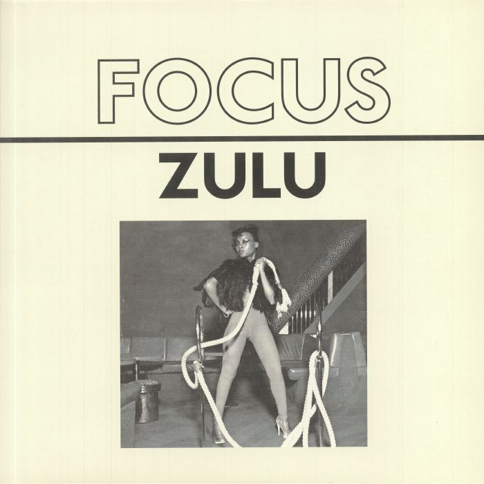 FOCUS - Zulu EP