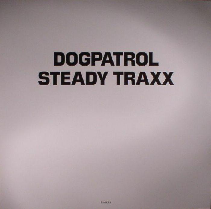 DOG PATROL - Steady Traxx