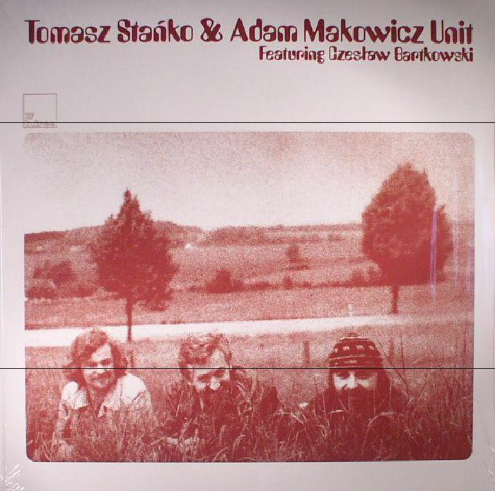 STANKO, Tomasz & ADAM MAKOWICZ UNIT - Tomasz Stanko & Adam Makowicz Unit (reissue)