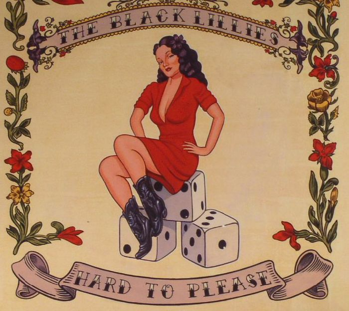BLACK LILLIES, The - Hard To Please