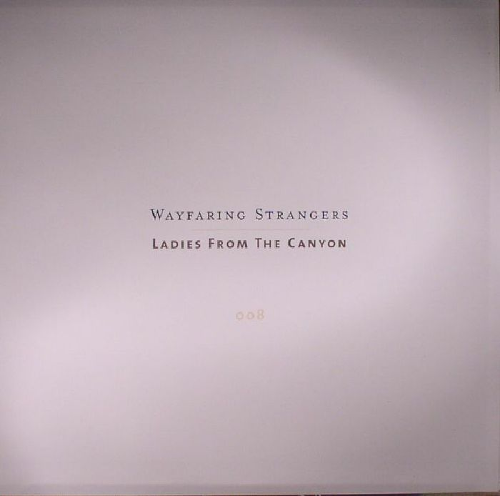VARIOUS - Wayfaring Stangers: Ladies From The Canyon