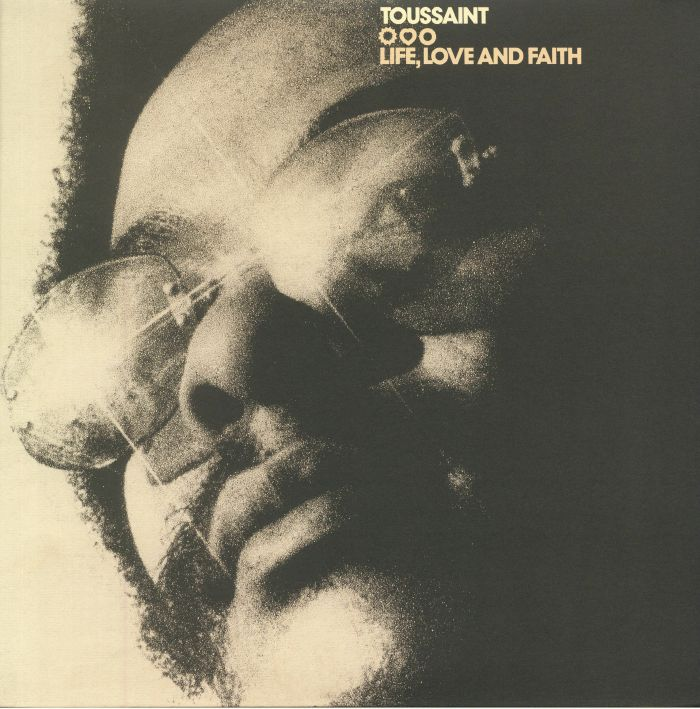 TOUSSAINT, Allen - Life Love & Faith (reissue)