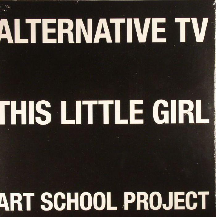 ALTERNATIVE TV - This Little Girl