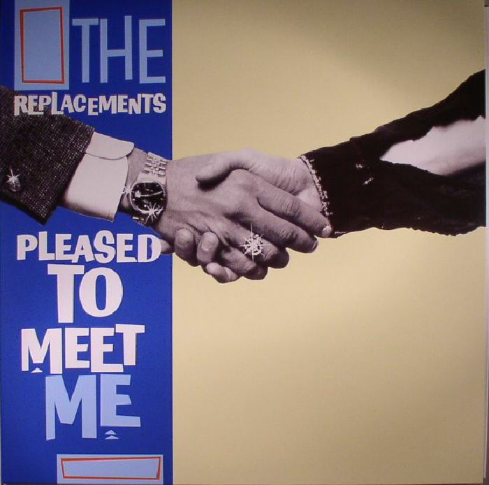 REPLACEMENTS, The - Pleased To Meet Me (reissue)