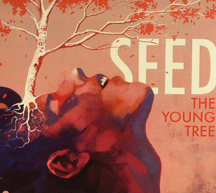 YOUNG TREE, The - Seed