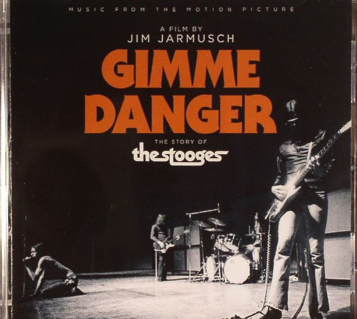 VARIOUS - Gimme Danger: The Story Of The Stooges (Soundtrack)