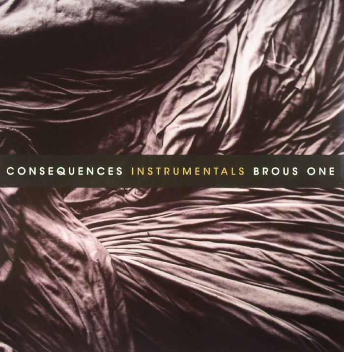 BROUS ONE - Consequences Instrumentals