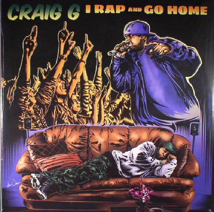 CRAIG G - I Rap & Go Home
