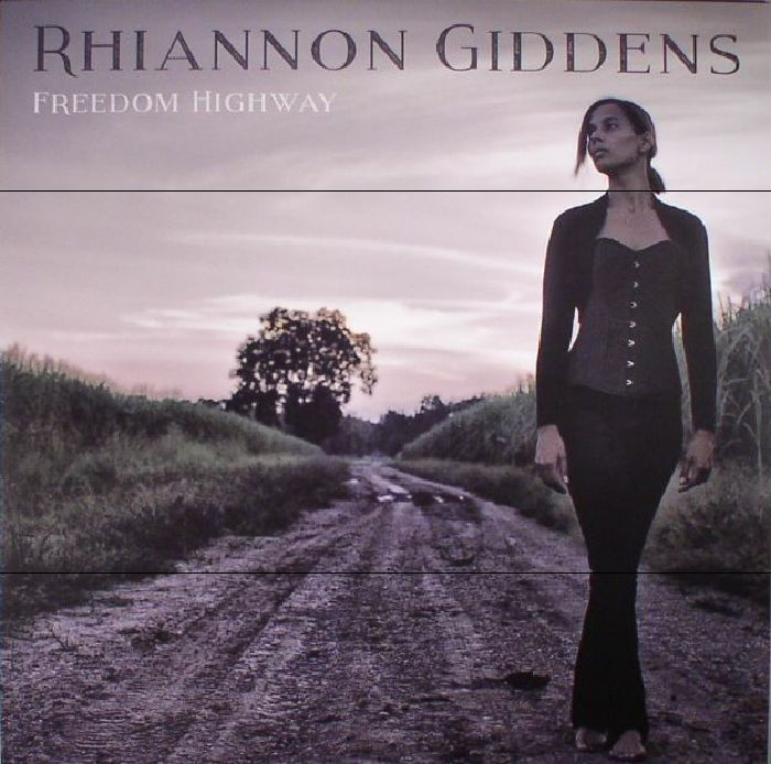 Come Away To Colorado Almost The Same View I Had From The: Rhiannon GIDDENS Freedom Highway Vinyl At Juno Records
