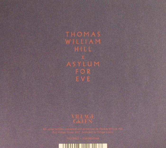 HILL, Thomas William - Asylum For Eve